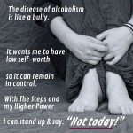 Alcoholism is a bully